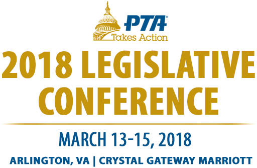 2018 National PTA Legislative Conference