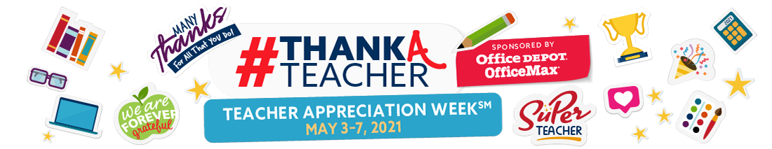 Teacher Appreciation Week May 3–7, 2021