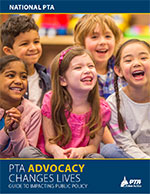 National PTA Guide to Impacting Public Policy
