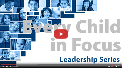 National PTA Every Child in Focus Leadership Serie